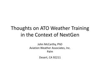 Thoughts on ATO Weather Training in the Context of NextGen