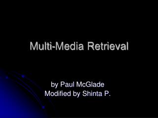 Multi-Media Retrieval