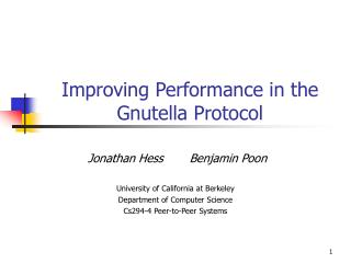 Improving Performance in the Gnutella Protocol