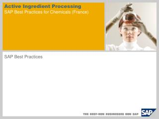 Active Ingredient Processing  SAP Best Practices for Chemicals (France)