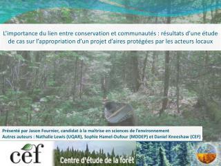 Présenté par Jason Fournier, candidat à la maîtrise en sciences de l'environnement