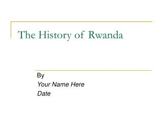The History of Rwanda