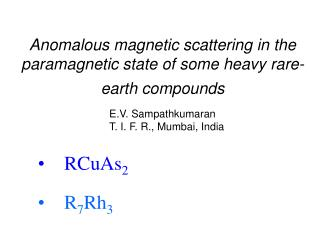 Anomalous magnetic scattering in the paramagnetic state of some heavy rare-earth compounds
