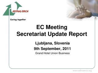 EC Meeting Secretariat Update Report