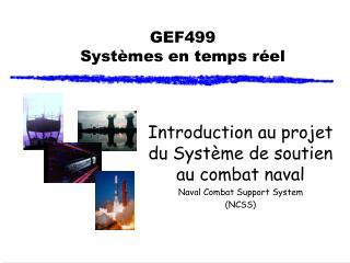 GEF499 Systèmes en temps réel