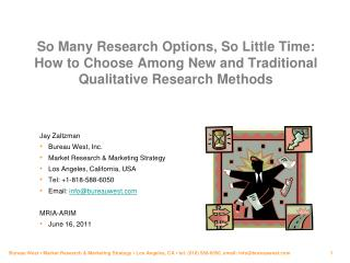 Jay Zaltzman Bureau West, Inc.  Market Research & Marketing Strategy  Los Angeles, California, USA