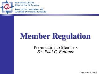 Member Regulation