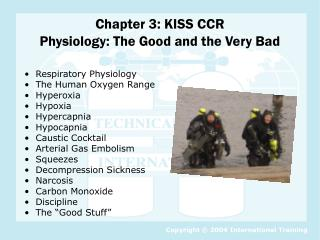 Chapter 3: KISS CCR  Physiology: The Good and the Very Bad