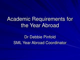 Academic Requirements for the Year Abroad