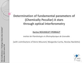 Karine ROUSSELET-PERRAUT Institut  de  Plan�tologie  et  d�Astrophysique  de  Grenoble
