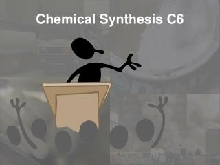 Chemical Synthesis C6