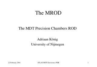 The MROD