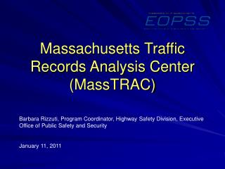 Massachusetts Traffic Records Analysis Center (MassTRAC)