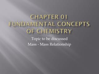 Chapter 01 Fundamental Concepts of Chemistry