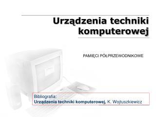Urządzenia techniki komputerowej