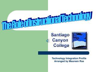 Santiago Canyon College Profile Orange, California