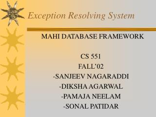Exception Resolving System
