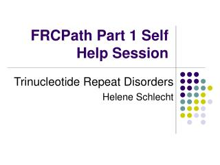 FRCPath Part 1 Self Help Session