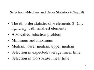 Selection --Medians and Order Statistics Chap. 9