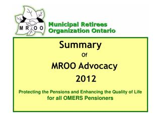 Summary Of  MROO Advocacy   2012