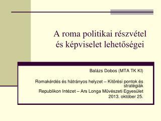 A roma politikai részvétel és képviselet lehetőségei