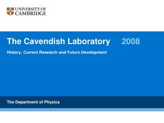 The Cavendish Laboratory 	 2008