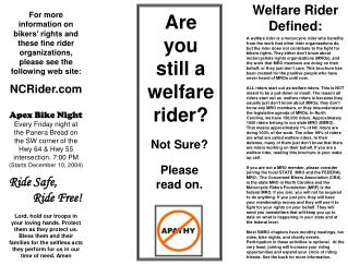 Are you still a welfare rider?