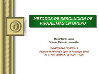 METODOS DE RESOLUCION DE PROBLEMAS EN GRUPO