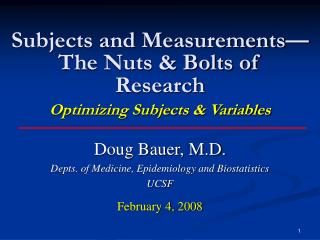 Subjects and Measurements—The Nuts & Bolts of Research Optimizing Subjects & Variables