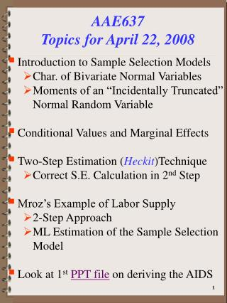 AAE637 Topics for April 22, 2008
