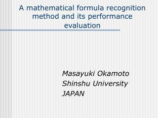 A mathematical formula recognition method and its performance evaluation