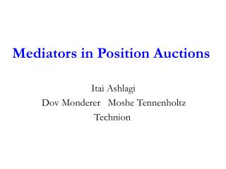 Mediators in Position Auctions