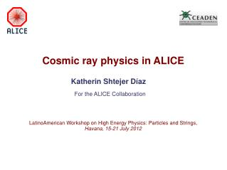 Cosmic ray physics in ALICE