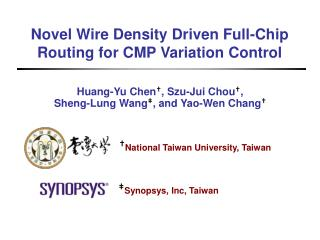 Novel Wire Density Driven Full-Chip Routing for CMP Variation Control