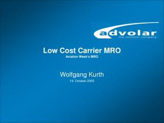 Low Cost Carrier MRO Aviation Week�s MRO