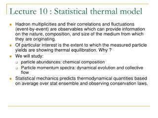 Lecture 10 : Statistical thermal model