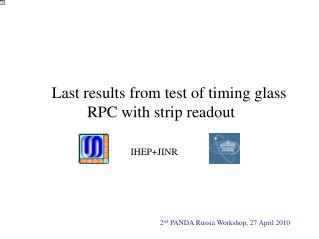 Last results from test of timing glass            RPC with strip readout