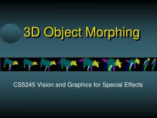 3D Object Morphing
