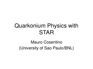 Quarkonium Physics with STAR
