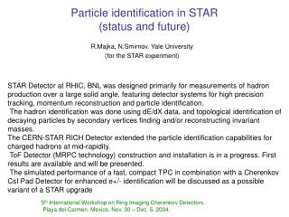 Particle identification in STAR (status and future)