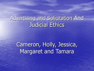 Advertising and Solicitation  And Judicial Ethics