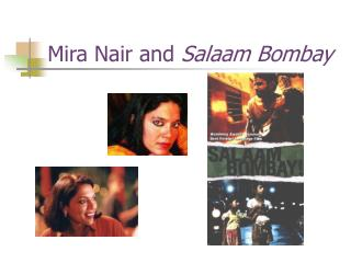 Mira Nair and Salaam Bombay