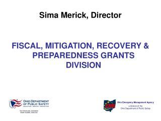Sima Merick, Director