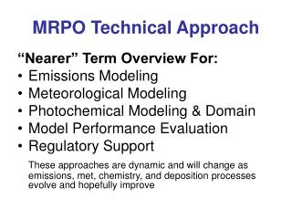 MRPO Technical Approach