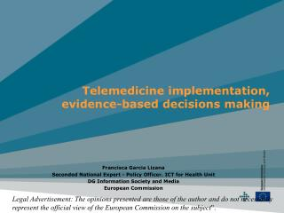 Telemedicine implementation, evidence-based decisions making