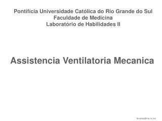 Pontif�cia Universidade Cat�lica do Rio Grande do Sul Faculdade de Medicina