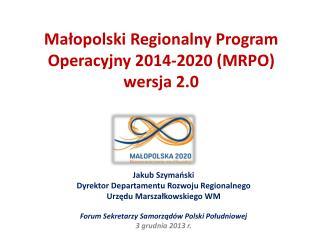 Małopolski Regionalny Program  Operacyjny 2014-2020 (MRPO) wersja 2.0