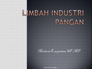 LIMBAH INDUSTRI PANGAN
