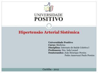 Hipertensão  Arterial  S istêmica