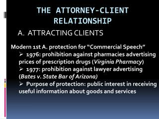 THE ATTORNEY-CLIENT RELATIONSHIP